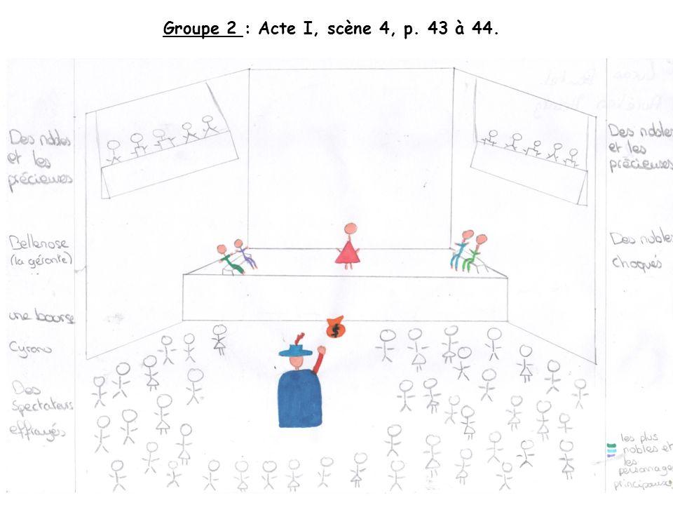 Groupe 2 : Acte I, scène 4, p. 43 à 44.