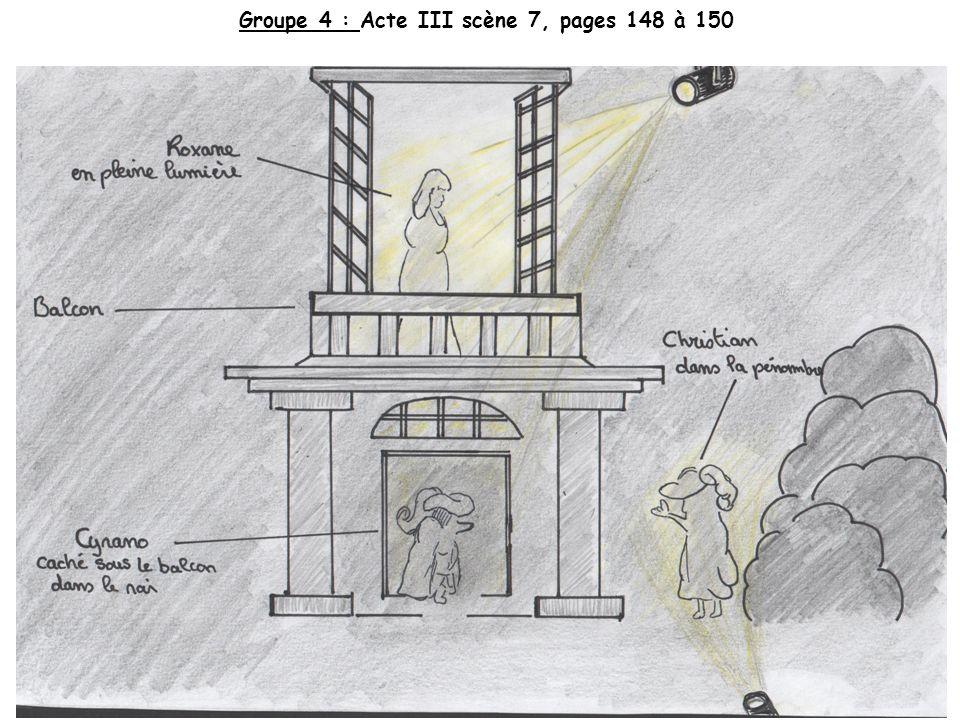 Groupe 4 : Acte III scène 7, pages 148 à 150