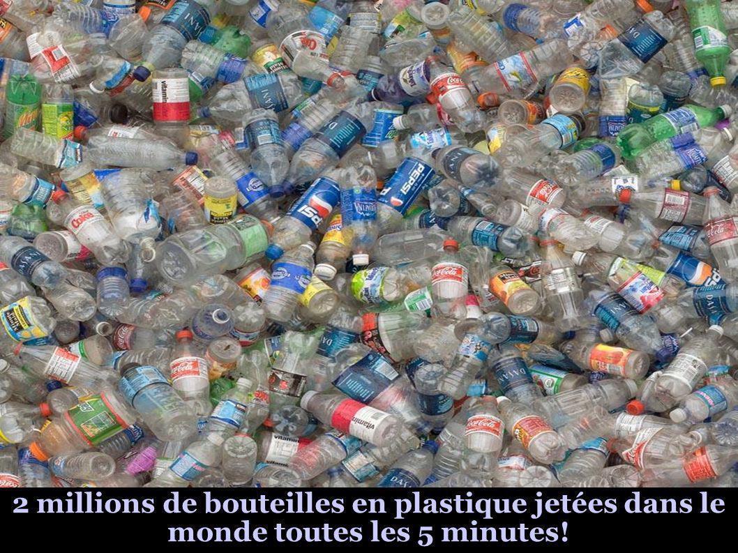2 millions de bouteilles en plastique jetées dans le monde toutes les 5 minutes!