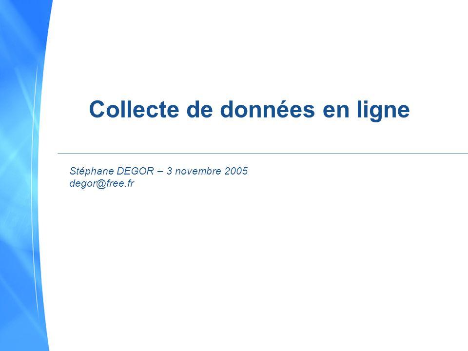 Collecte de données en ligne