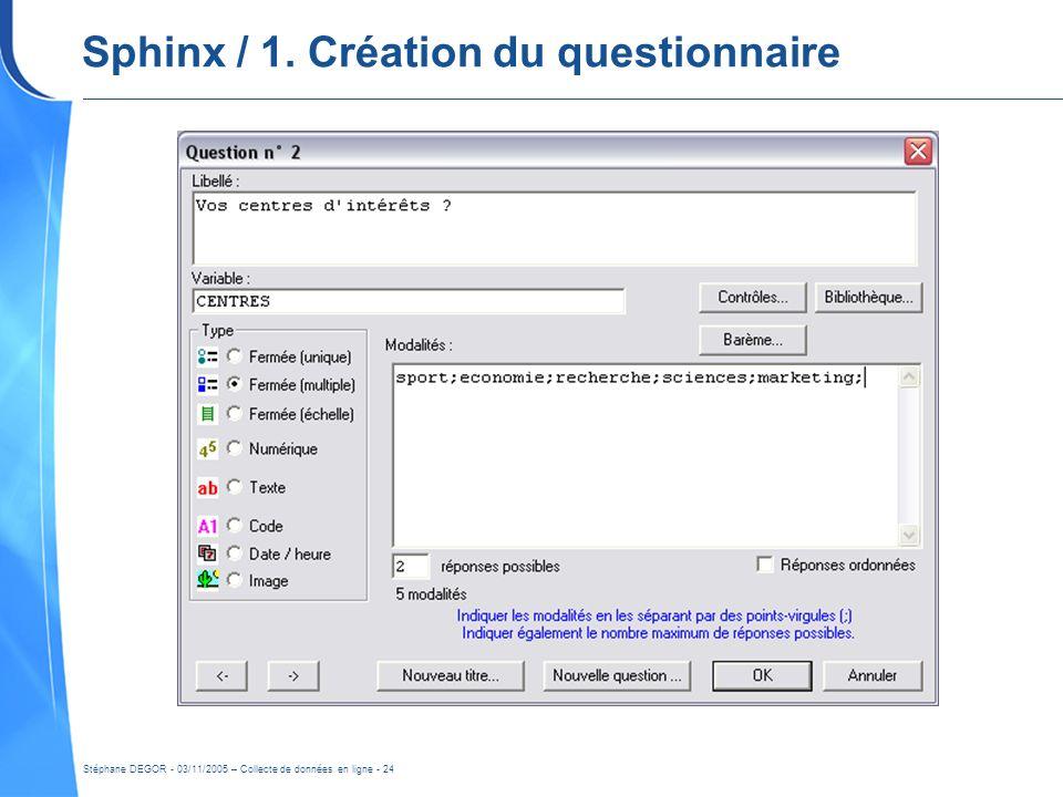 Sphinx / 1. Création du questionnaire