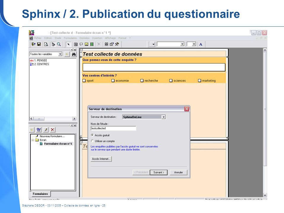 Sphinx / 2. Publication du questionnaire