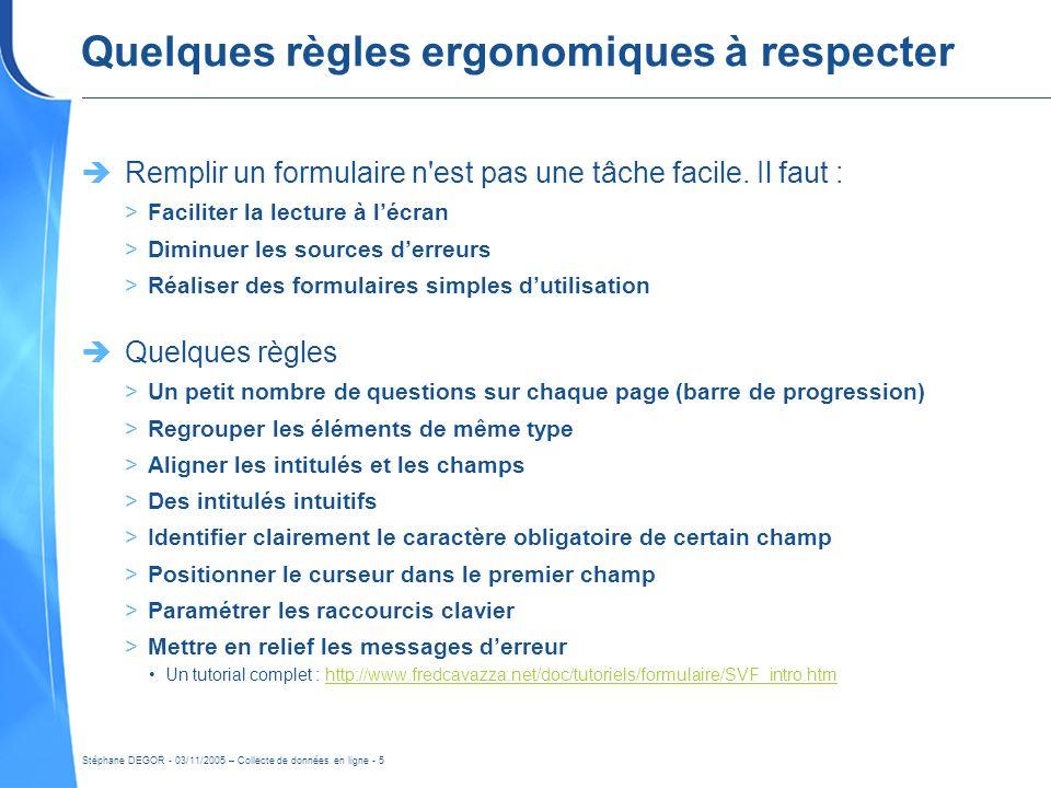 Quelques règles ergonomiques à respecter