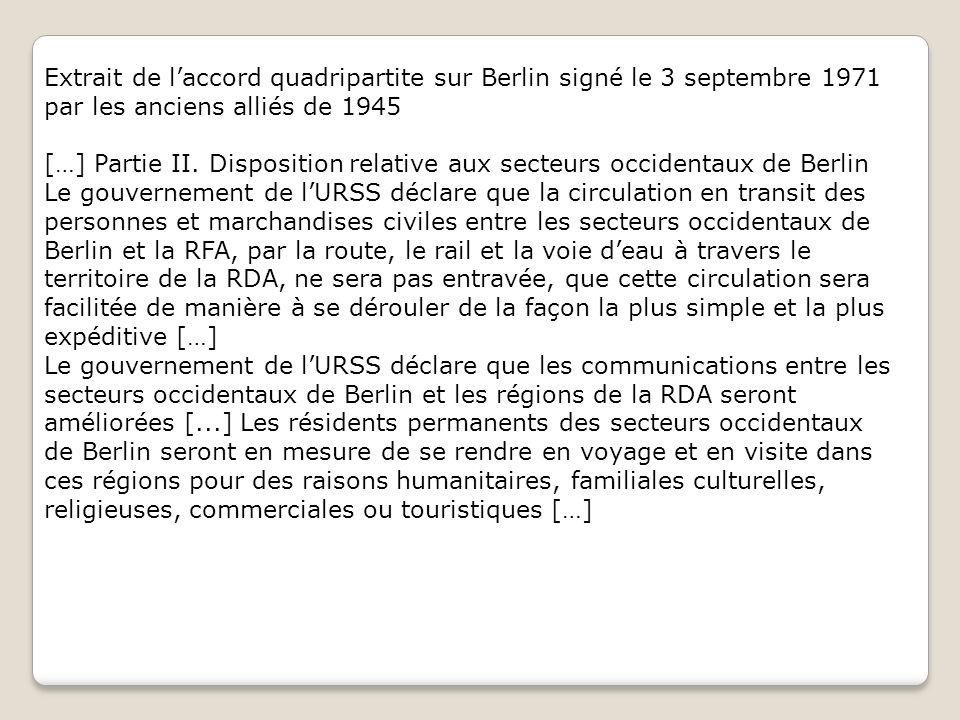 Extrait de l'accord quadripartite sur Berlin signé le 3 septembre 1971 par les anciens alliés de 1945