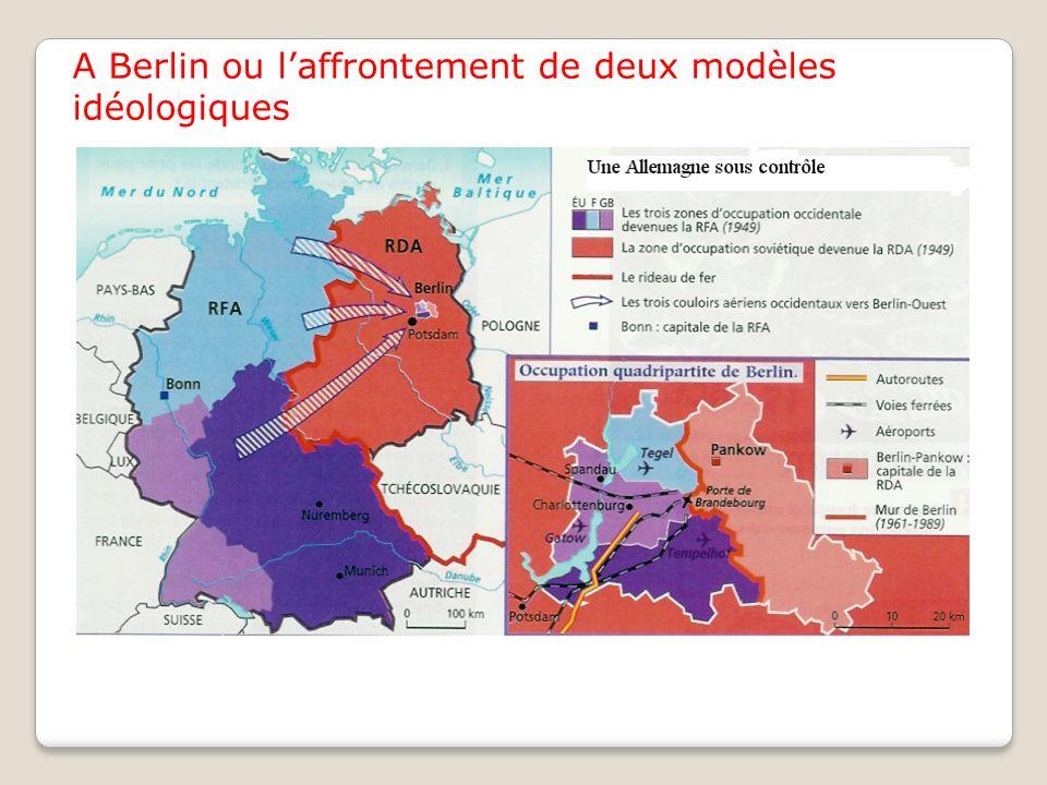 A Berlin ou l'affrontement de deux modèles idéologiques