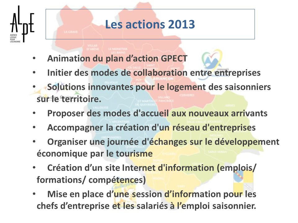 Les actions 2013 Animation du plan d'action GPECT