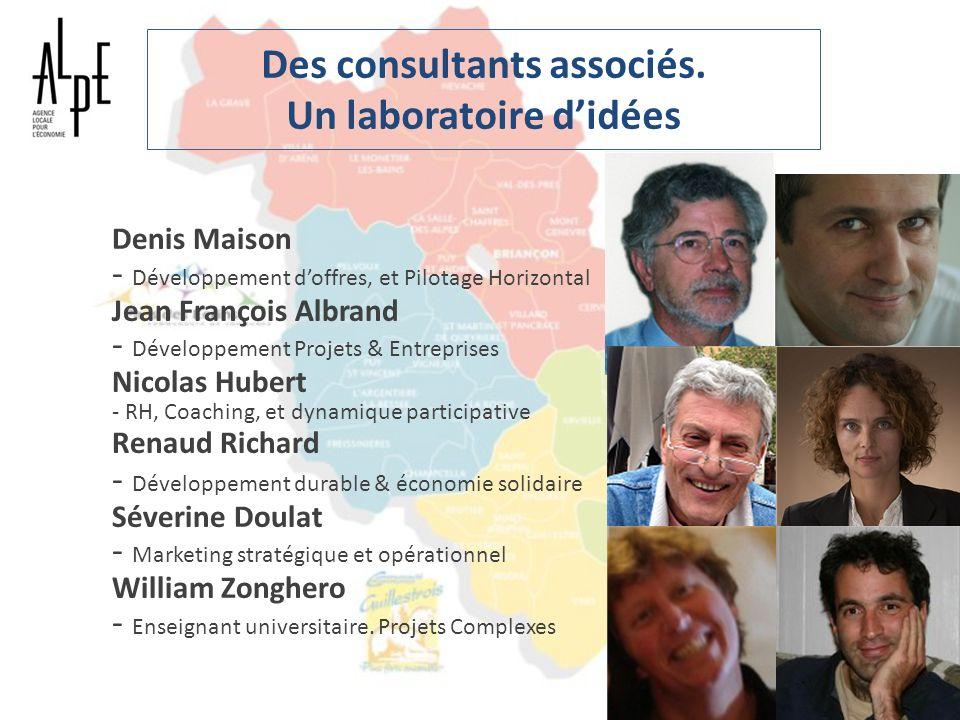 Des consultants associés. Un laboratoire d'idées