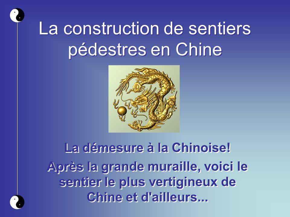 La construction de sentiers pédestres en Chine