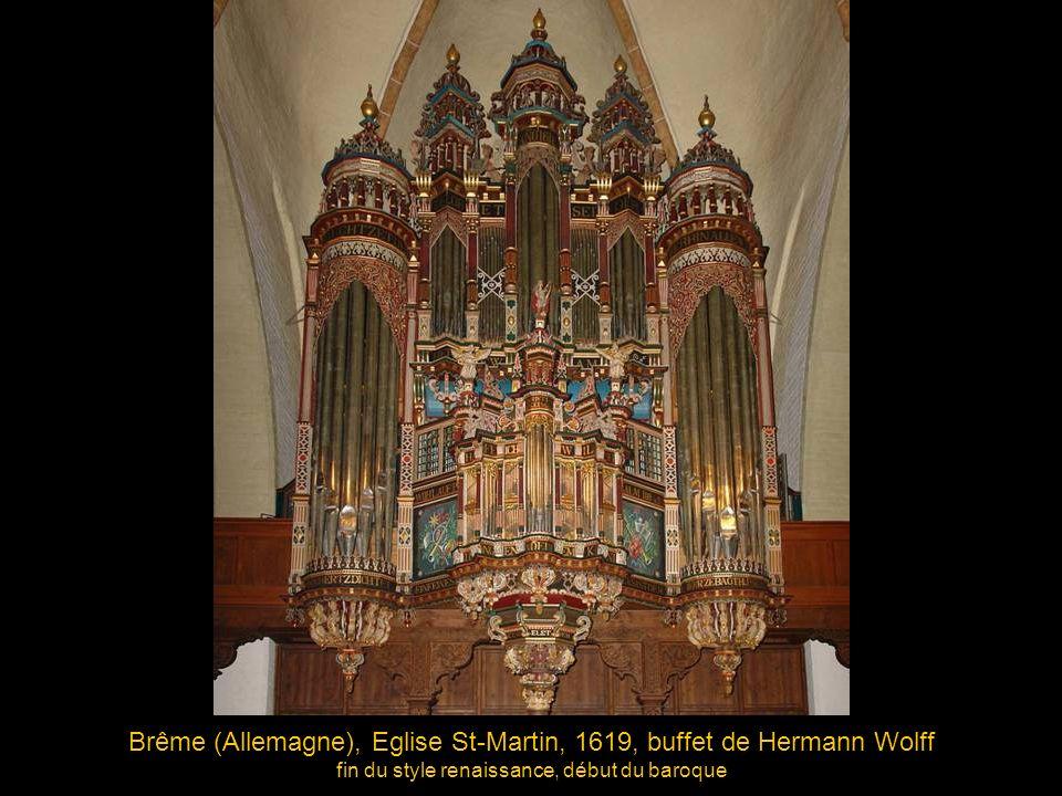 Brême (Allemagne), Eglise St-Martin, 1619, buffet de Hermann Wolff