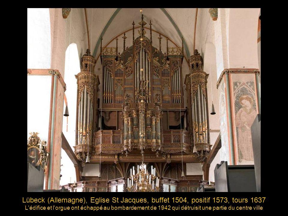 Lübeck (Allemagne), Eglise St Jacques, buffet 1504, positif 1573, tours 1637