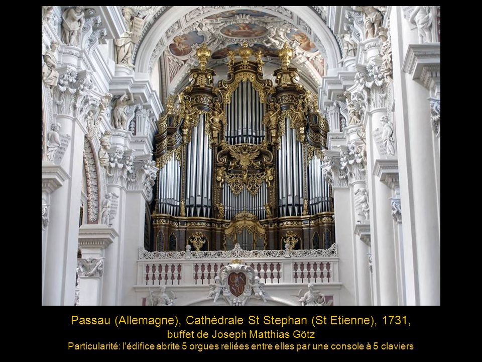 Passau (Allemagne), Cathédrale St Stephan (St Etienne), 1731,