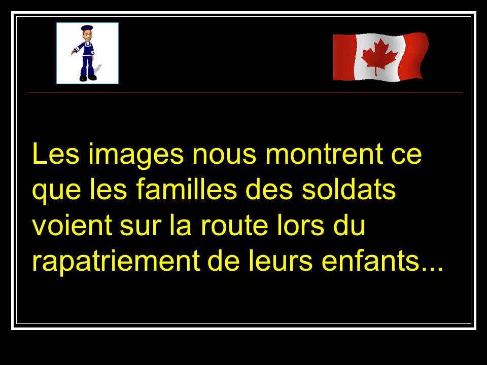 Les images nous montrent ce que les familles des soldats voient sur la route lors du rapatriement de leurs enfants...