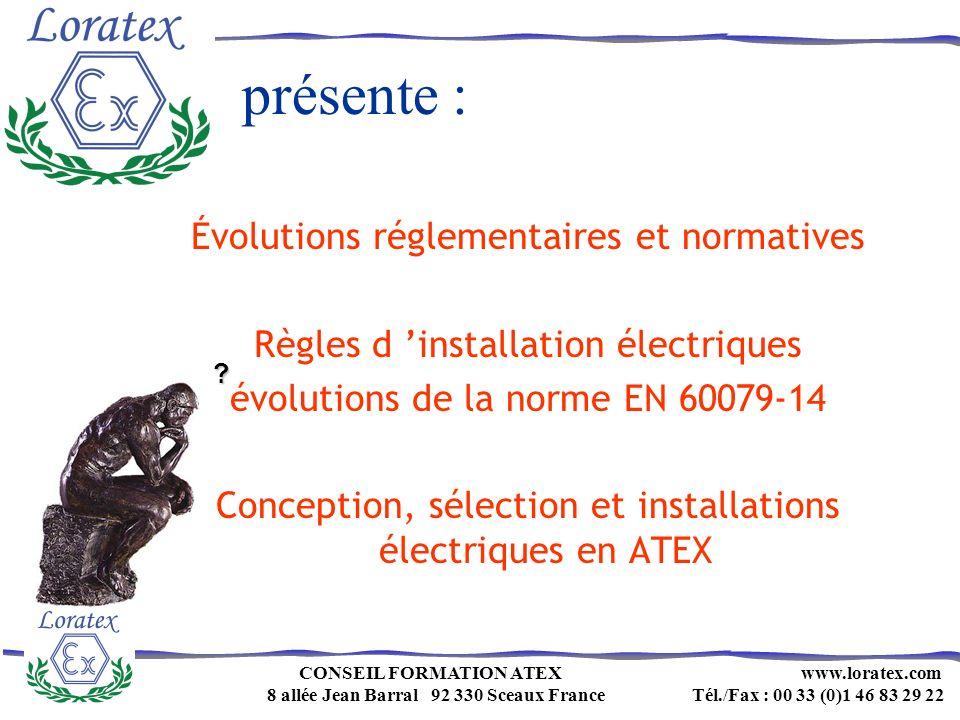 présente : Évolutions réglementaires et normatives