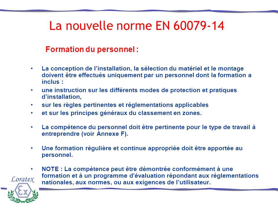 La nouvelle norme EN 60079-14 Formation du personnel :