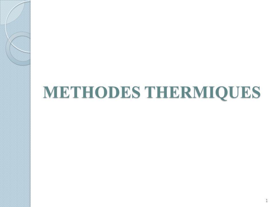 METHODES THERMIQUES
