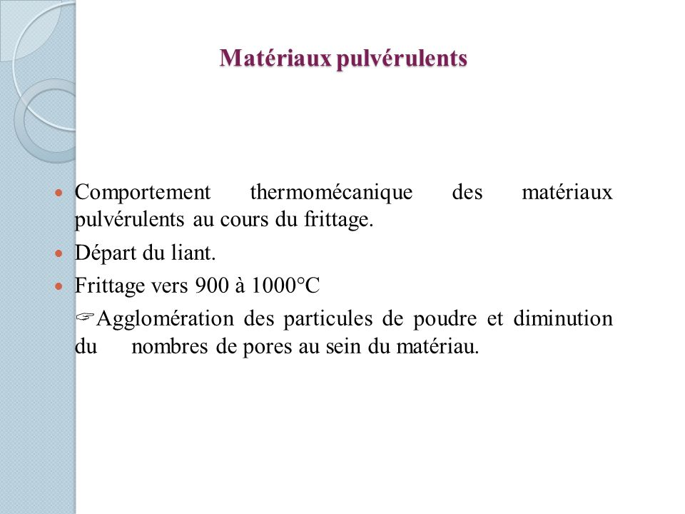 Matériaux pulvérulents