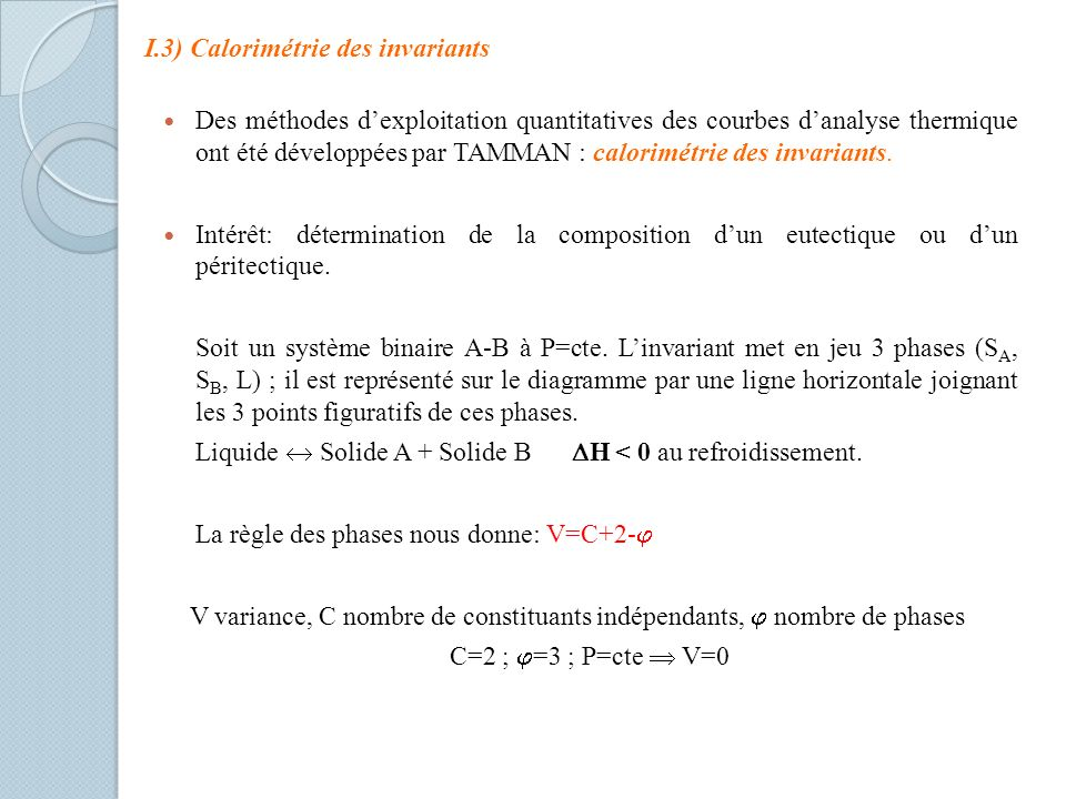 I.3) Calorimétrie des invariants