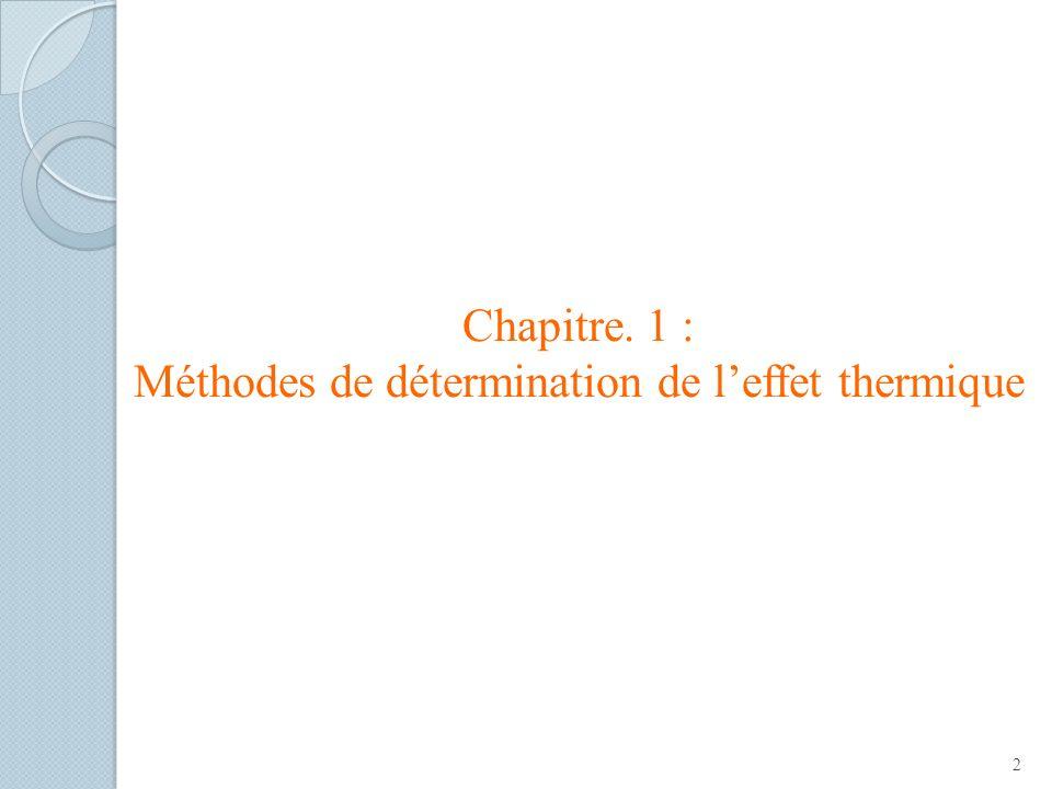 Chapitre. 1 : Méthodes de détermination de l'effet thermique