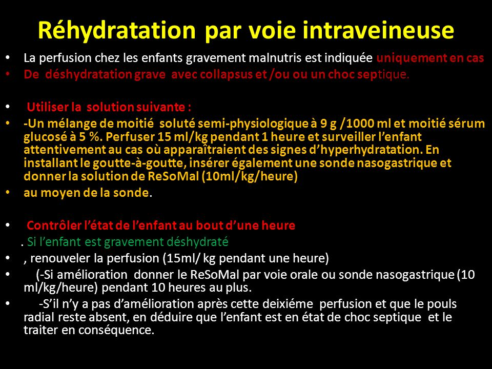 Réhydratation par voie intraveineuse