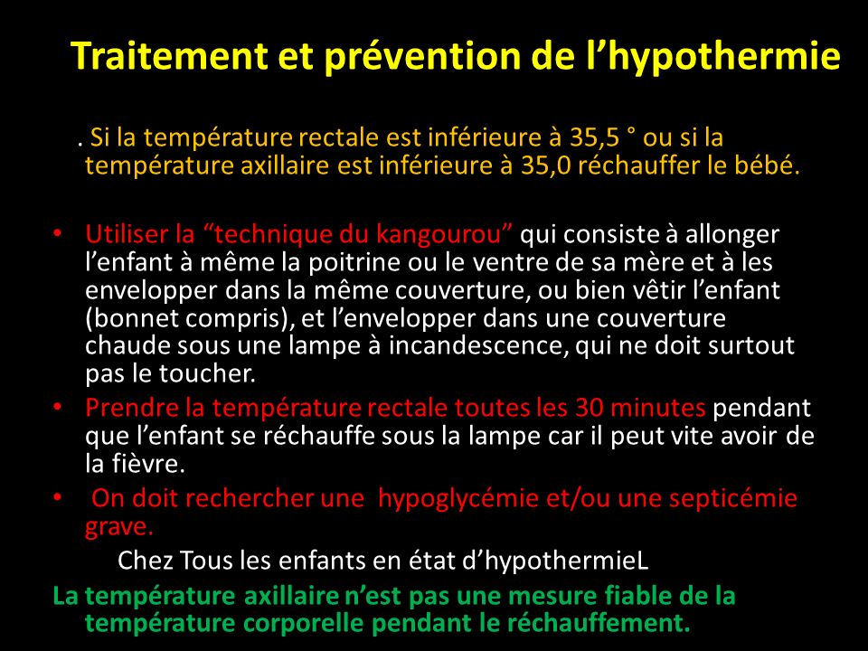 Traitement et prévention de l'hypothermie