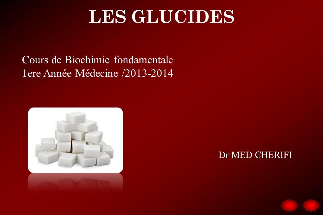 LES GLUCIDES Cours de Biochimie fondamentale