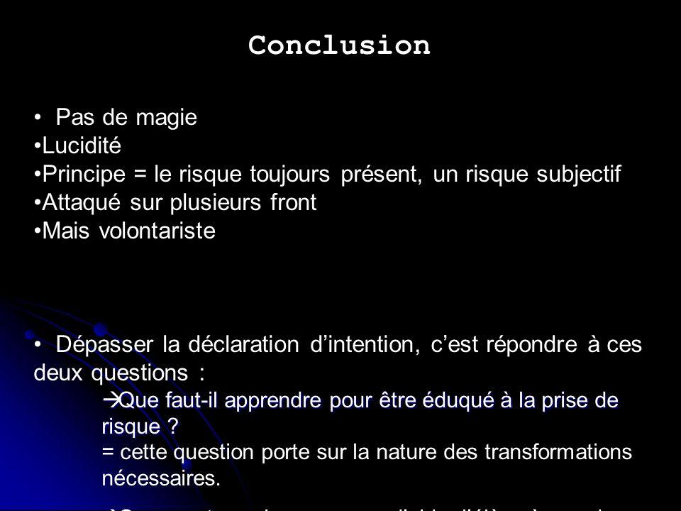 Conclusion Pas de magie Lucidité