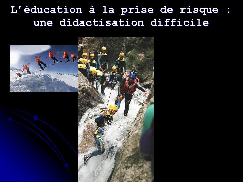 L'éducation à la prise de risque : une didactisation difficile