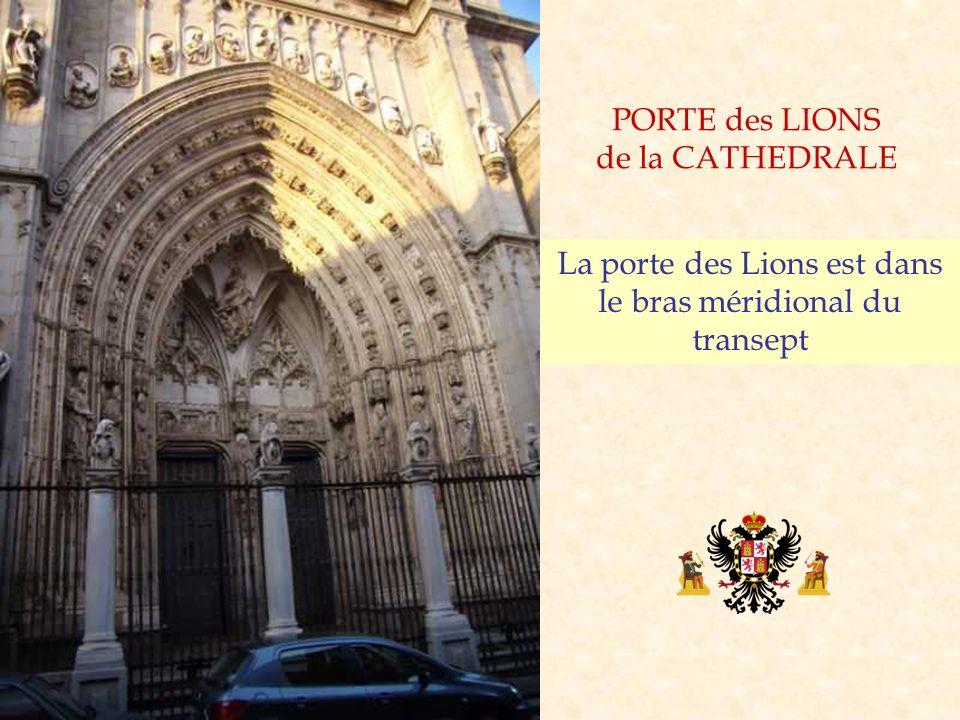 La porte des Lions est dans le bras méridional du transept