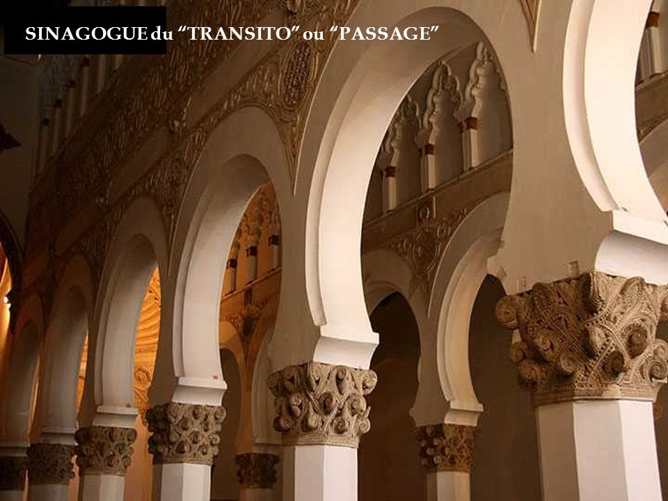 SINAGOGUE du TRANSITO ou PASSAGE