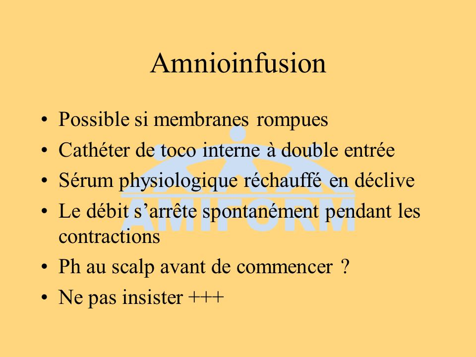 Amnioinfusion Possible si membranes rompues