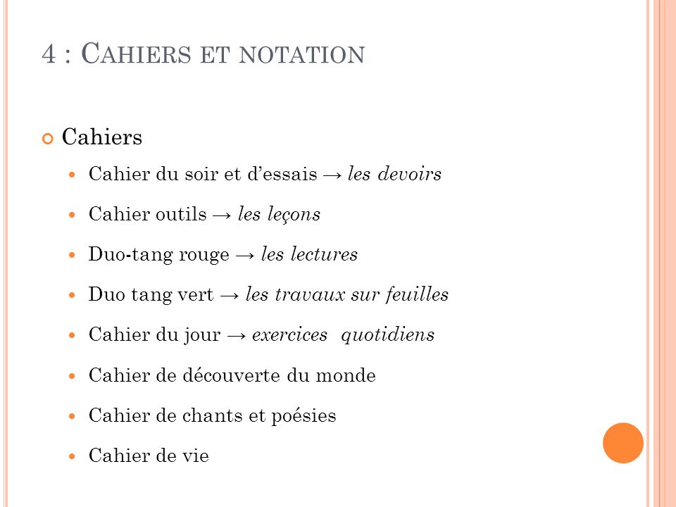 4 : Cahiers et notation Cahiers