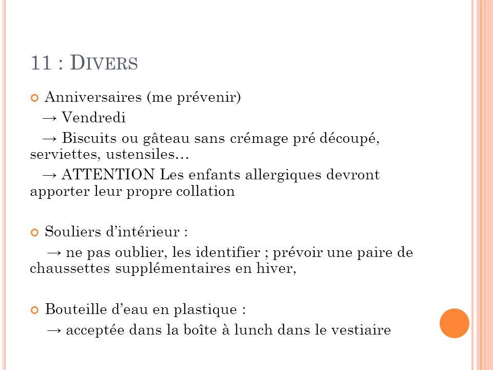 11 : Divers Anniversaires (me prévenir) → Vendredi