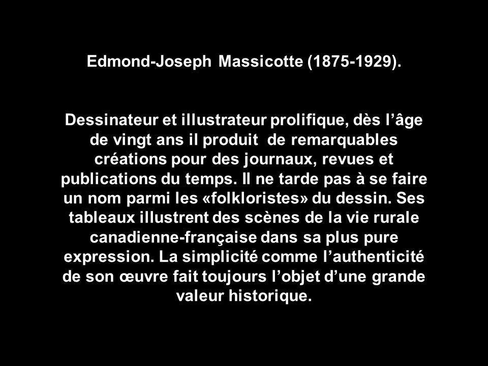 Edmond-Joseph Massicotte (1875-1929).