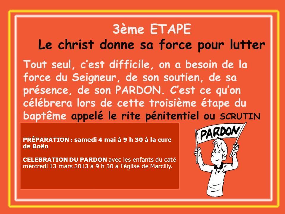 PRÉPARATION : samedi 4 mai à 9 h 30 à la cure de Boën