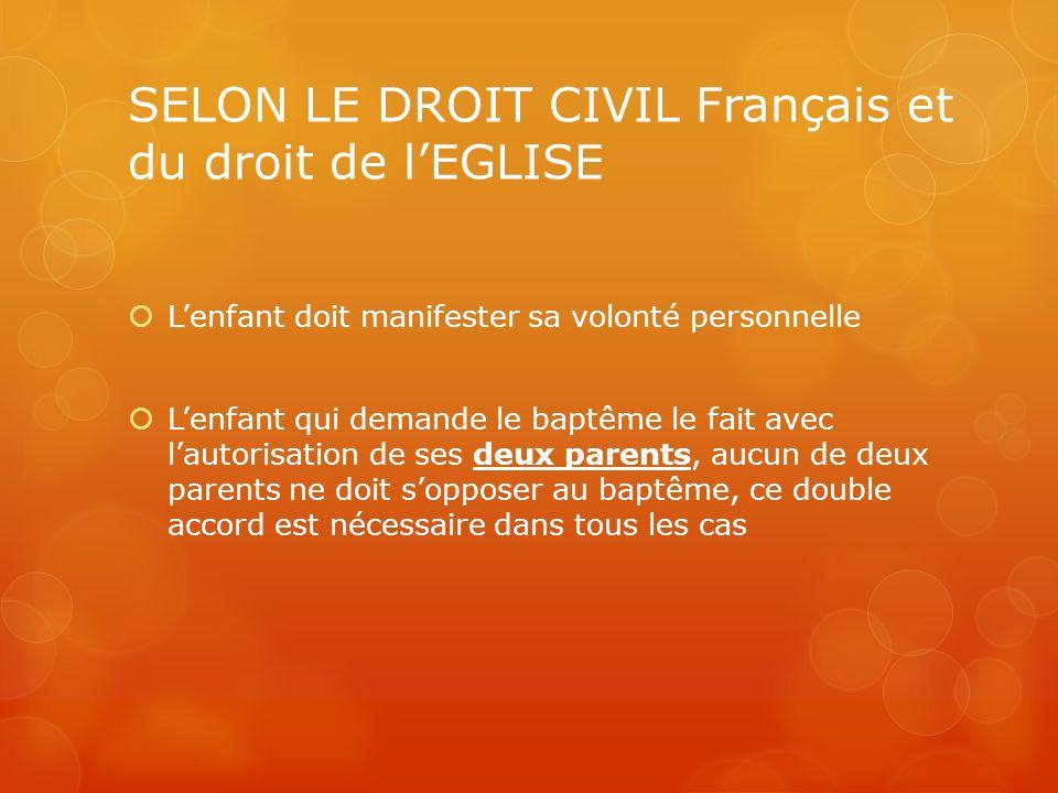 SELON LE DROIT CIVIL Français et du droit de l'EGLISE