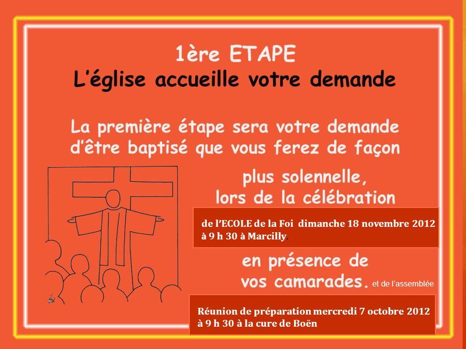 de l'ECOLE de la Foi dimanche 18 novembre 2012 à 9 h 30 à Marcilly.
