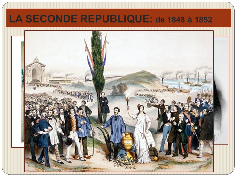 LA SECONDE REPUBLIQUE: de 1848 à 1852