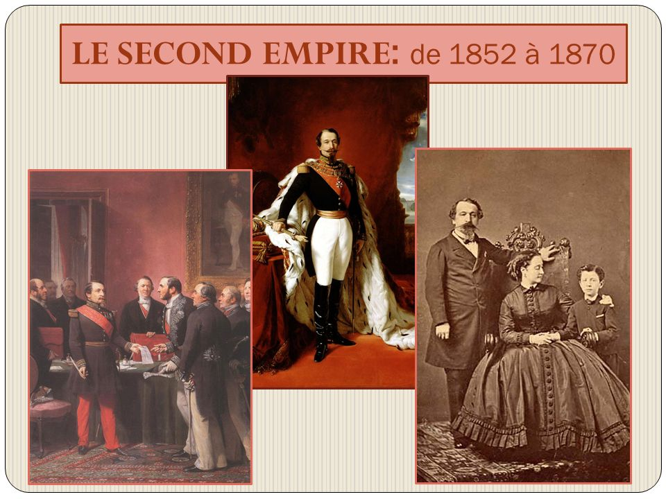 LE SECOND EMPIRE: de 1852 à 1870