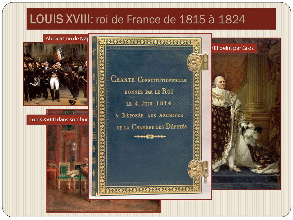 LOUIS XVIII: roi de France de 1815 à 1824