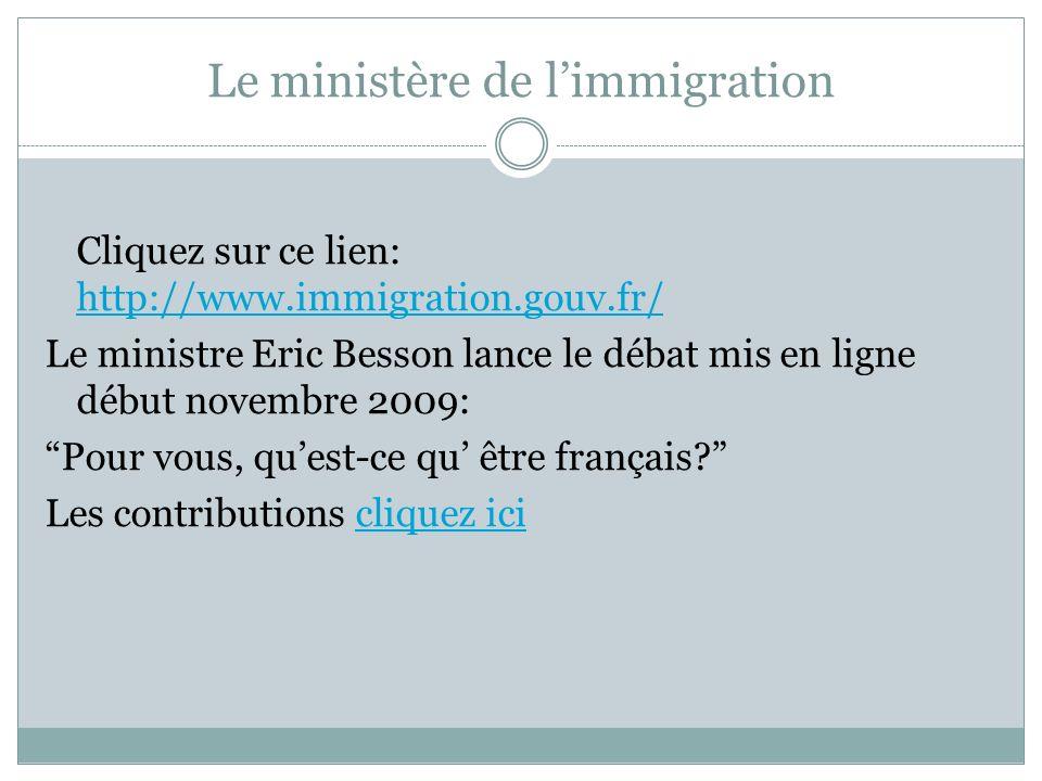Le ministère de l'immigration