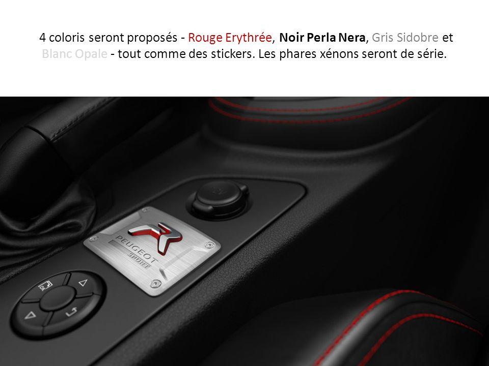 4 coloris seront proposés - Rouge Erythrée, Noir Perla Nera, Gris Sidobre et Blanc Opale - tout comme des stickers.