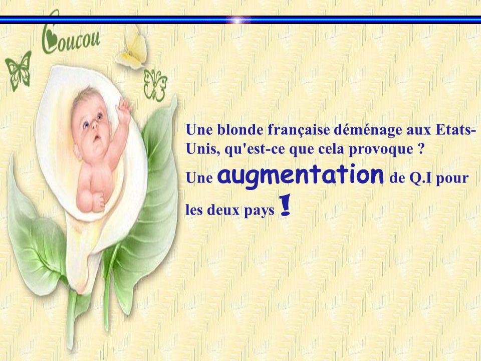 Une blonde française déménage aux Etats-Unis, qu est-ce que cela provoque .