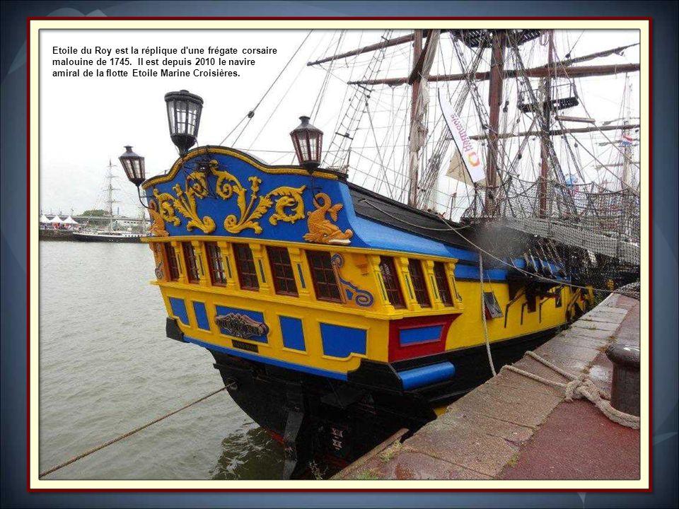 Etoile du Roy est la réplique d une frégate corsaire malouine de 1745