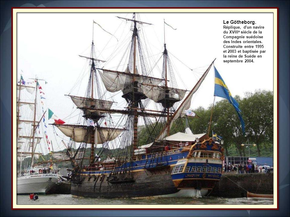 Le Götheborg. Réplique, d un navire