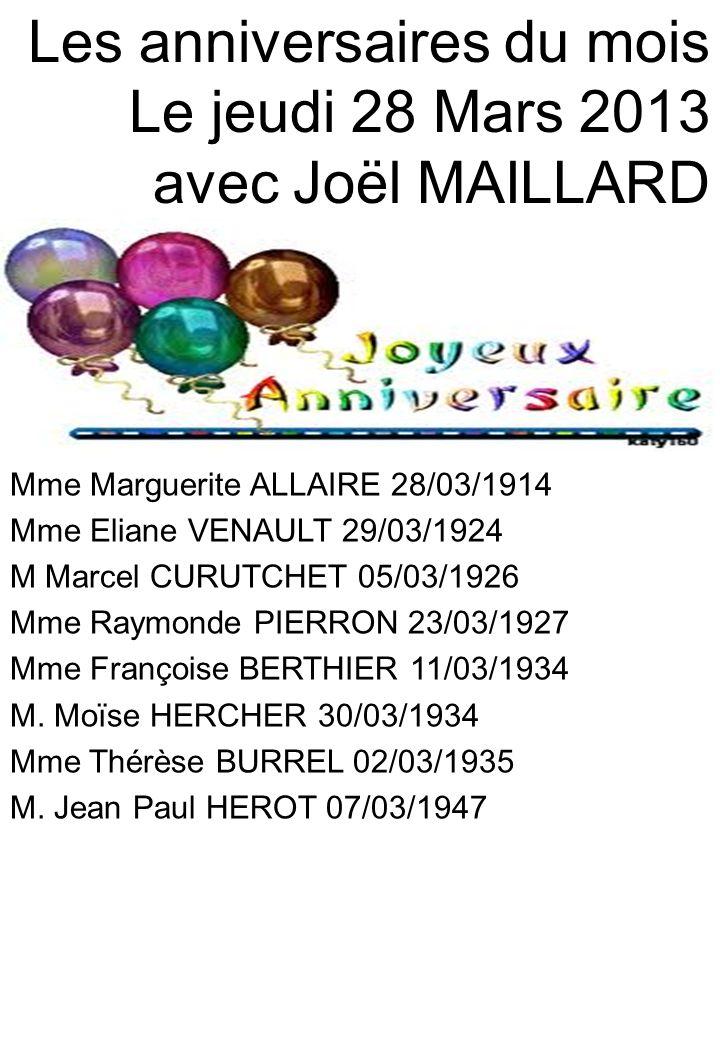 Les anniversaires du mois Le jeudi 28 Mars 2013 avec Joël MAILLARD