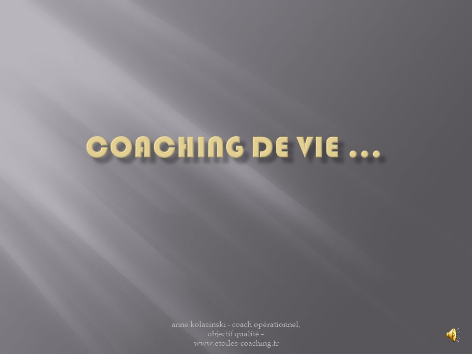 anne kolasinski - coach opérationnel, objectif qualité –