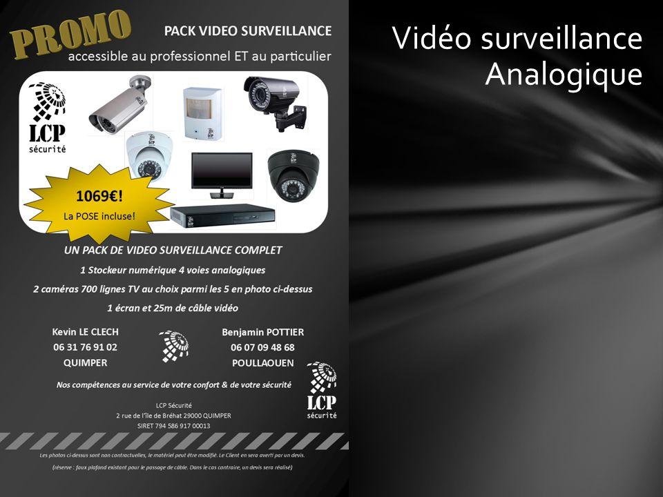Vidéo surveillance Analogique