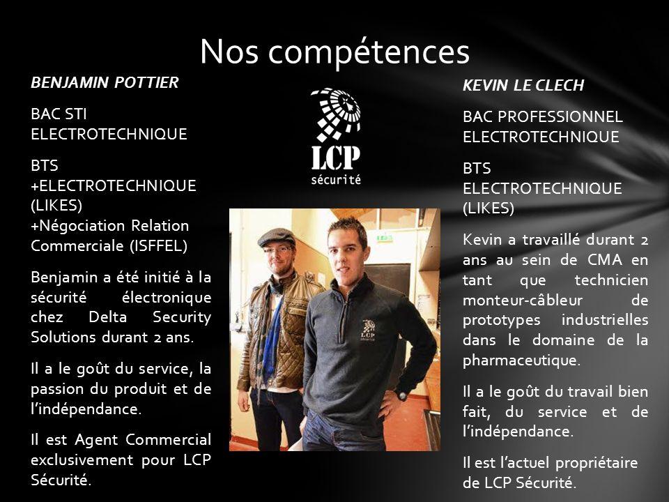 Nos compétences BENJAMIN POTTIER KEVIN LE CLECH
