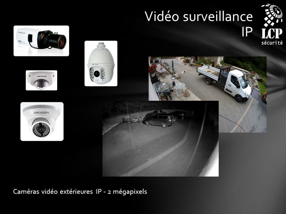 Vidéo surveillance IP Caméras vidéo extérieures IP - 2 mégapixels