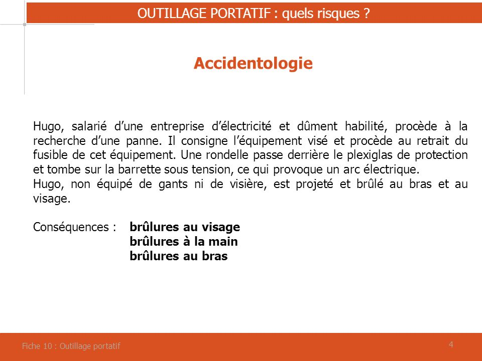 OUTILLAGE PORTATIF : quels risques